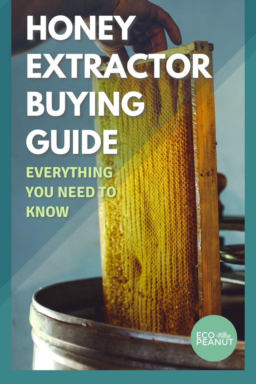 Honey Extractor Buying Guide Pinterest