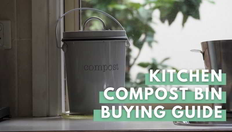 kitchen compost bin buying guide