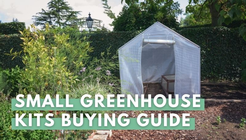 small greenhouse kits buying guide