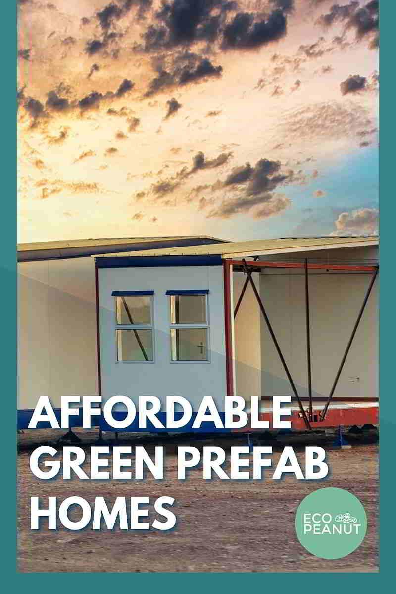 Affordable Green Prefab Homes